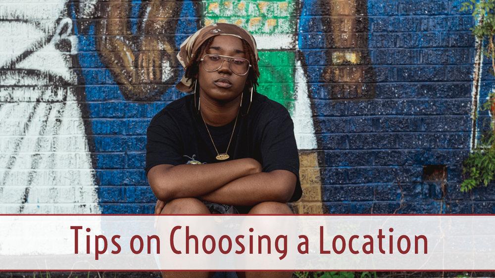 Tips on Choosing a Location.jpg