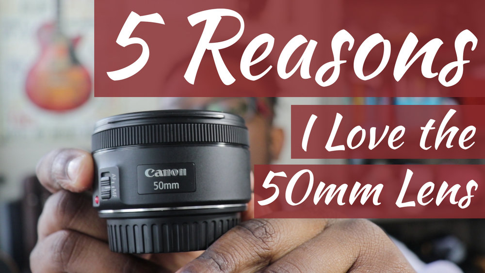 5 Reasons I Love the 50mm LensArtboard 1.jpg