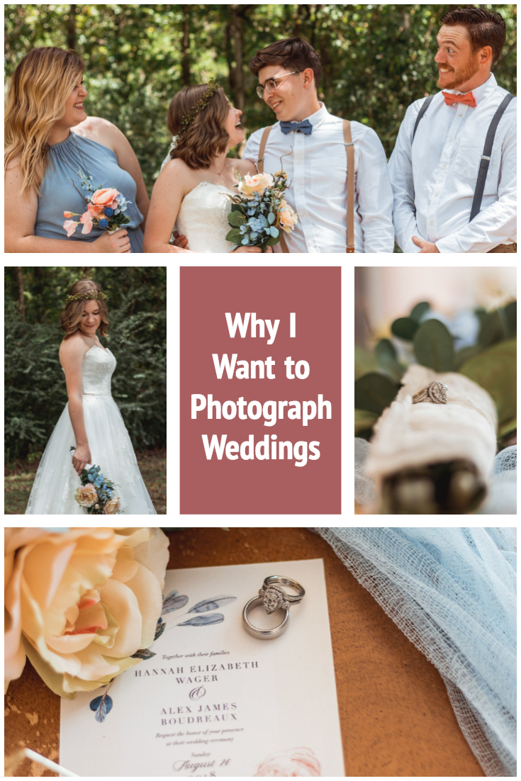 Why I want to photograph weddings Pinterest.jpg