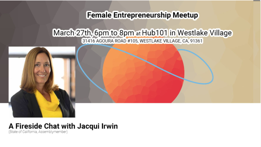 Screen Shot 2018-03-01 at 11.33.54 AM.pngFemale Entrepreneurship w/ Assemblymember Jacqui Irwin Hub101