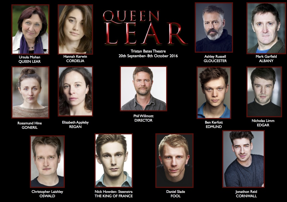 Phil Willmott's production of 'Queen Lear' at  The Tristan Bates Theatre London 2016