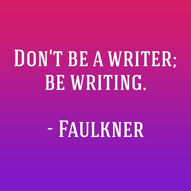 Writers write, right? 👌🏽#writersofinstagram #authorsofinstagram #quoteoftheday #writerslife