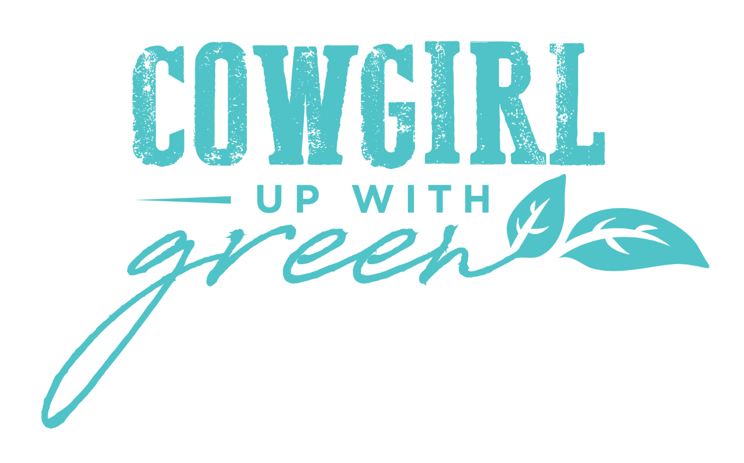 'Cowgirl Up' With Green
