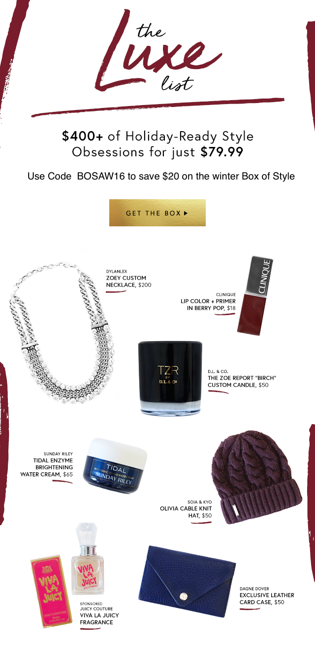 Get $20 Off Code The Zoe Report's Box of Style via DNAMAG