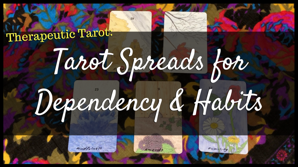 Tarot Spreads for Dependency & Habits.png