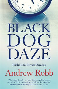 Black dog daze andrew robb