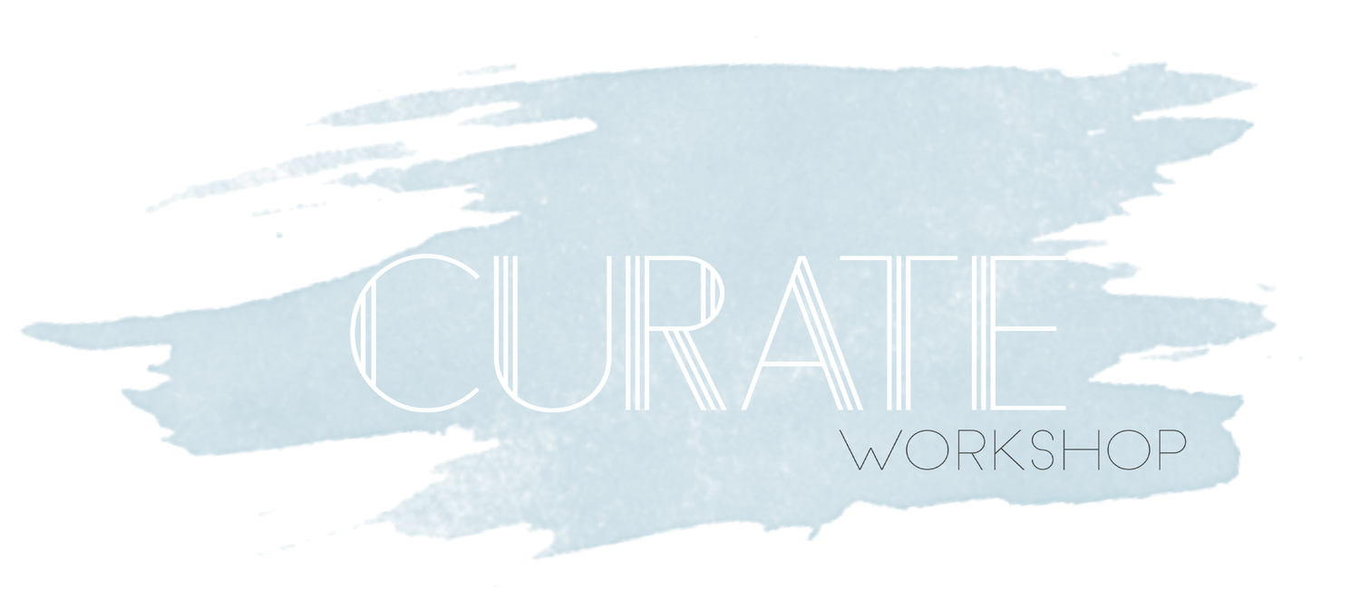 The Curate Workshop