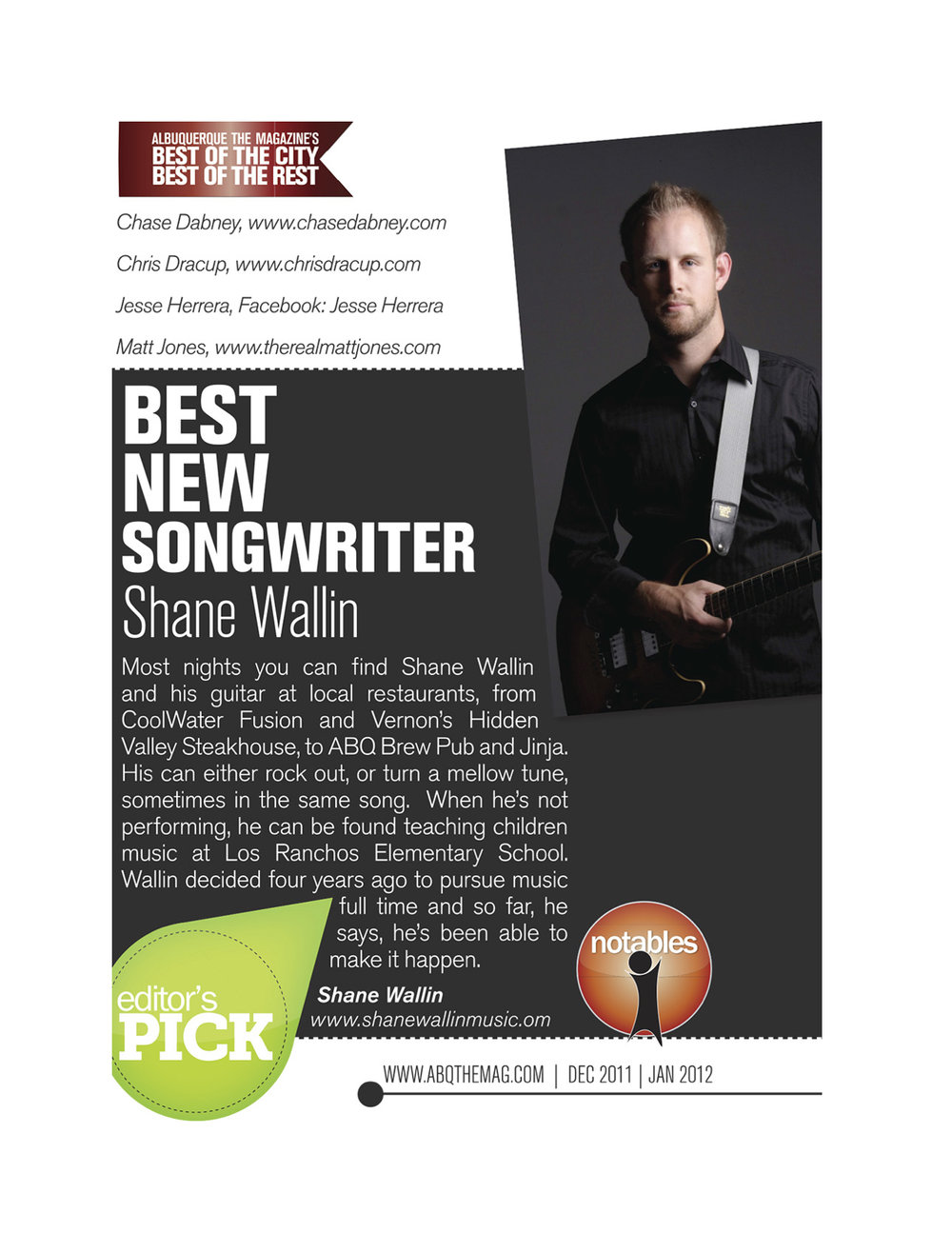 BEST SINGER SONGWRITER, NEW MEXICO, 2011. ALBUQUERQUE THE MAGAZINE.