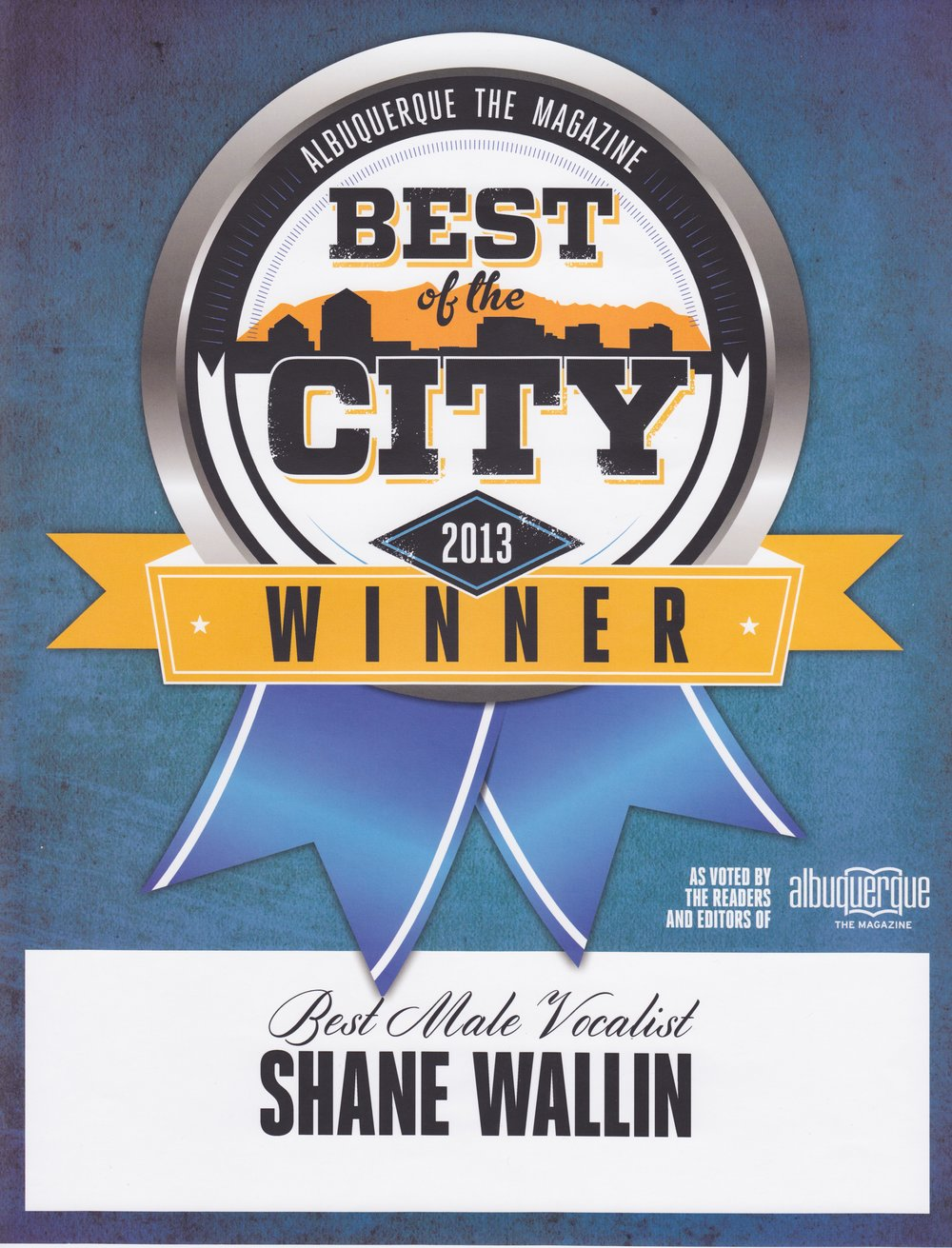 BEST MALE VOCALIST, NEW MEXICO, 2013. ALBUQUERQUE THE MAGAZINE.