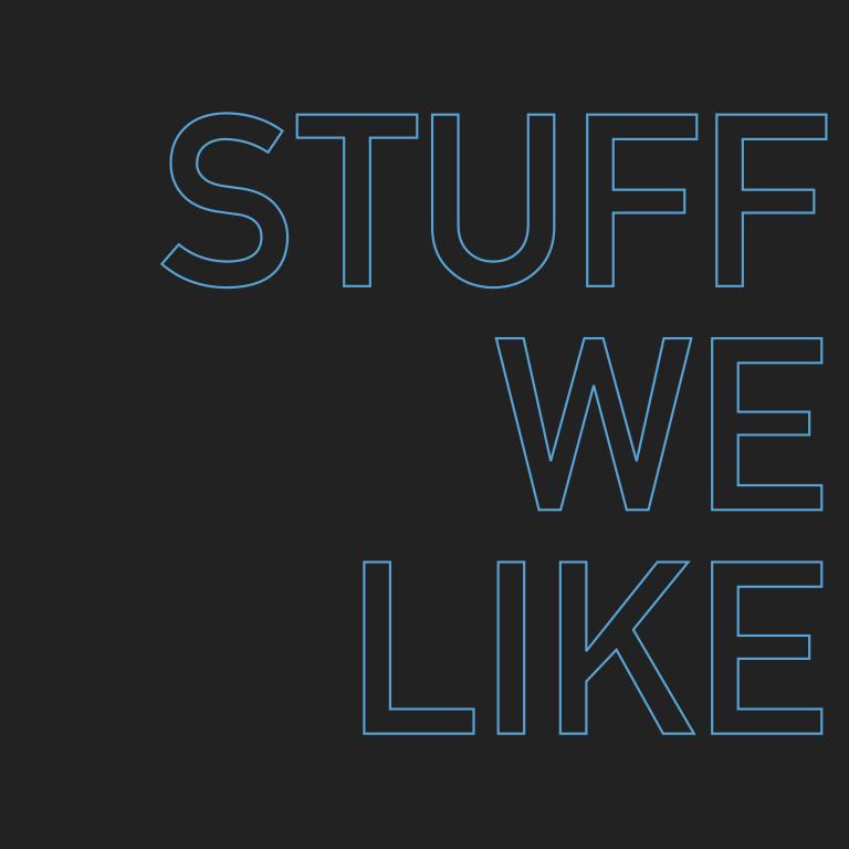 Stuff We Like image.001.jpeg