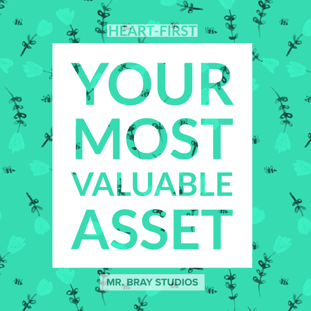 Your Most Valuable Asset-2.jpg