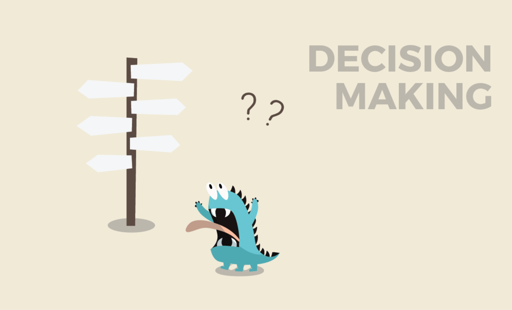 DECISION MAKING Never make a bad decision again.  I will help you make decisions that are based on your values and long term goals so that you get the results that really matter.