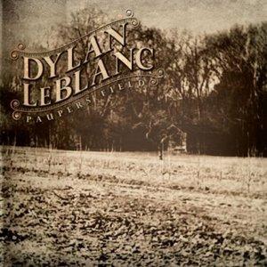 Dylan LeBlanc Pauper's Field