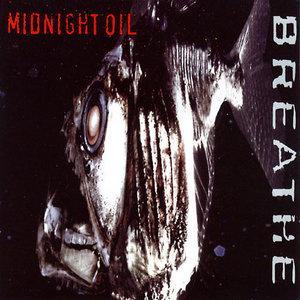 Midnight Oil Breathe