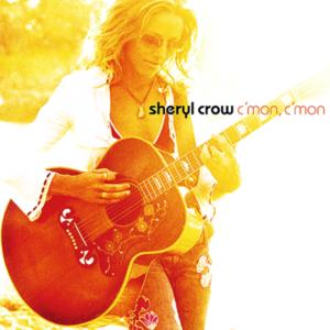 Sheryl Crow C'Mon C'Mon