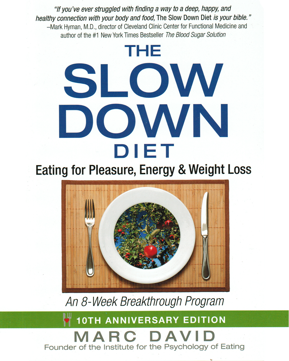 The Slow Down Diet - This really isn't a diet book but is an important read for anyone who has been on the diet train or is struggling with emotional eating or a tumultuous relationship with food. I highgly recommend.