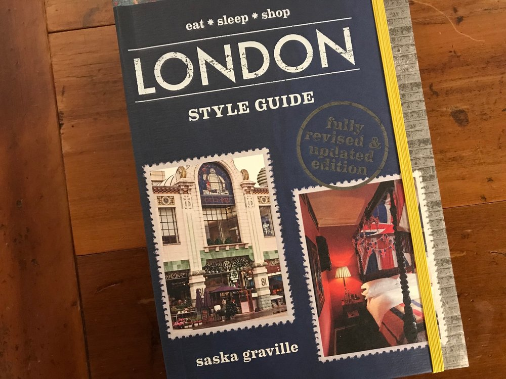 London - 'London Style Guide' by Saska Graville is the perfect guide to London for the fashion and design-obsessed. It takes you