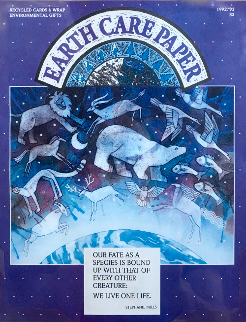 From the Archives: 1992 Earth Care Paper catalog featuring recycled greeting cards, gift wrap, office supplies and printing paper.