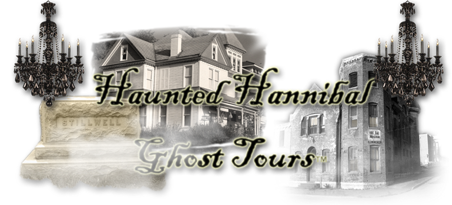 October 2nd-8th: Haunted Hannibal Ghost Tours - Tours depart nightly at 7pm from the Hannibal History Museum on Main St.