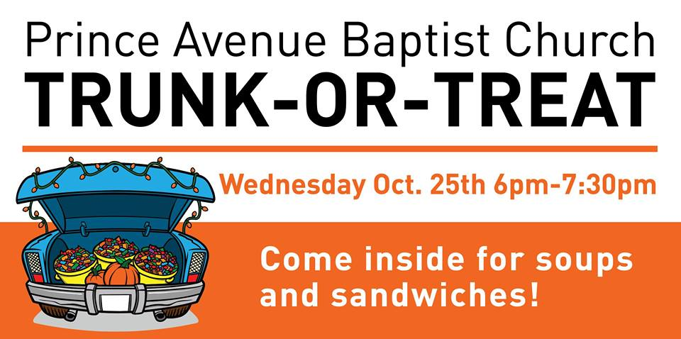 10/25: PABC Trunk-or-Treat - Wednesday October 25th from 6-7:30 at the Prince Avenue Baptist Church.