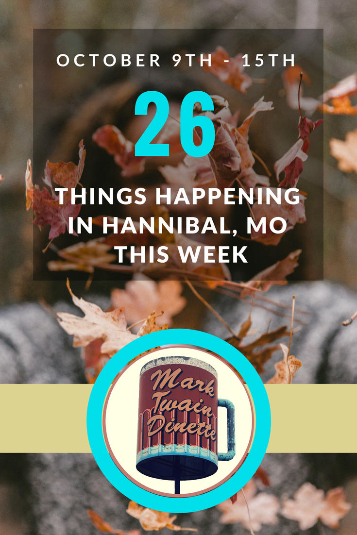 12 Things to do in Hannibal this Weekend.png