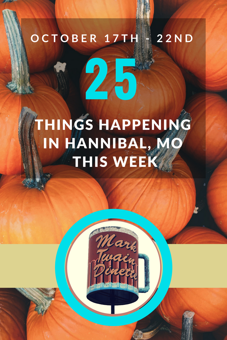 25 Things to do in Hannibal this Weekend