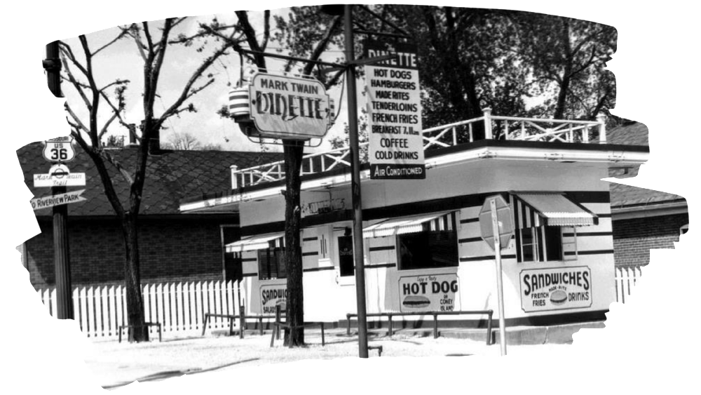 Original Mark Twain Dinette restaurant and diner opened in Hannibal, MO in 1942