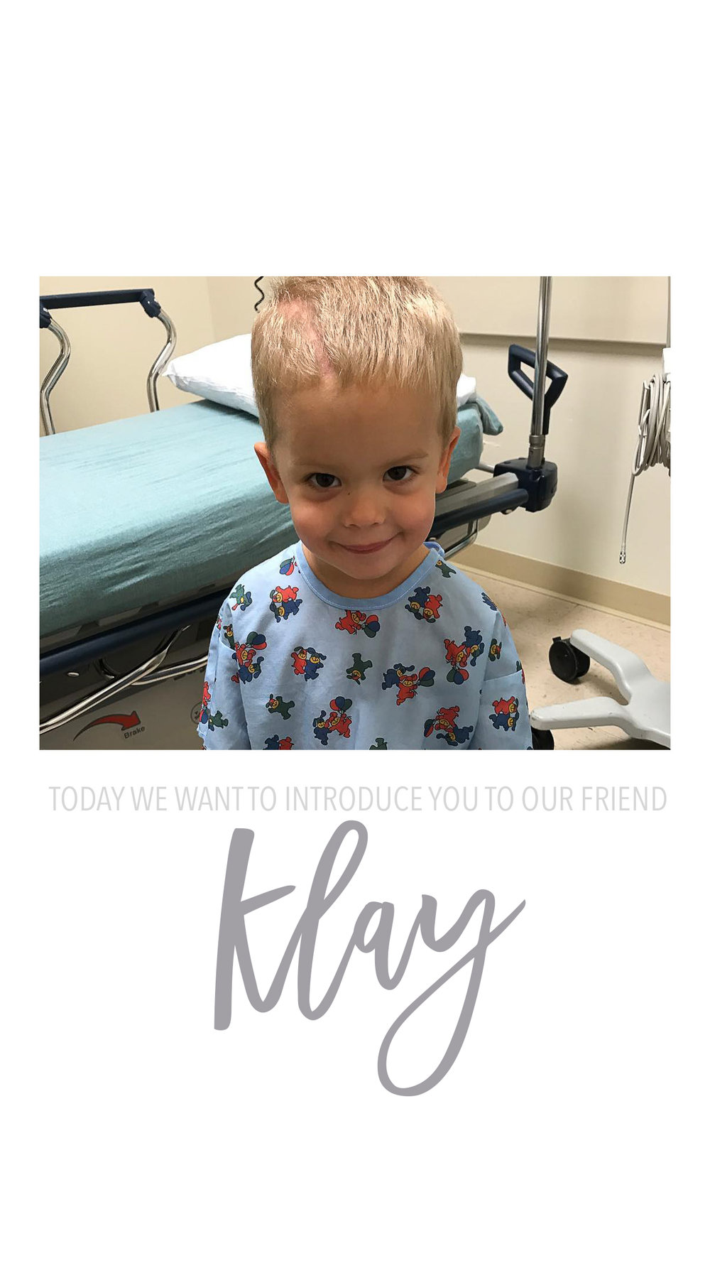Klay is 2 years old. Klaywas diagnosed with with grade 4 glioblastoma on December 28 -