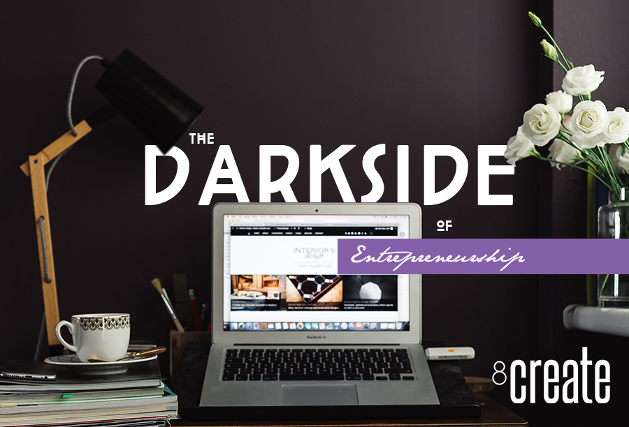 Entrepreneurship: The Dark Side
