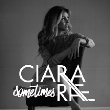 Sometimes Cover Art - Ciara Rae.JPG