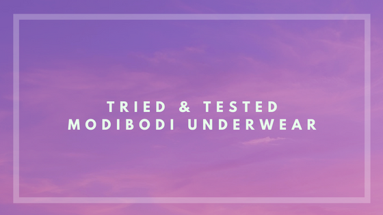 Tried & Tested: Modibodi Underwear, A Pretty Place to Play