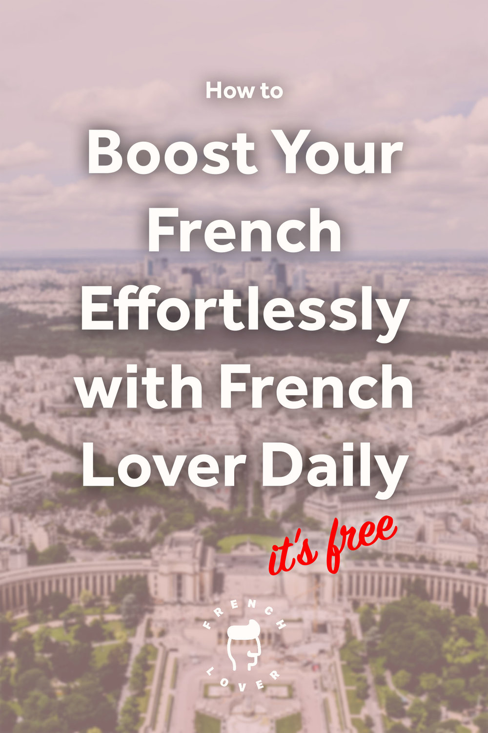 Learn French vocabulary on social media with French Lover Daily.