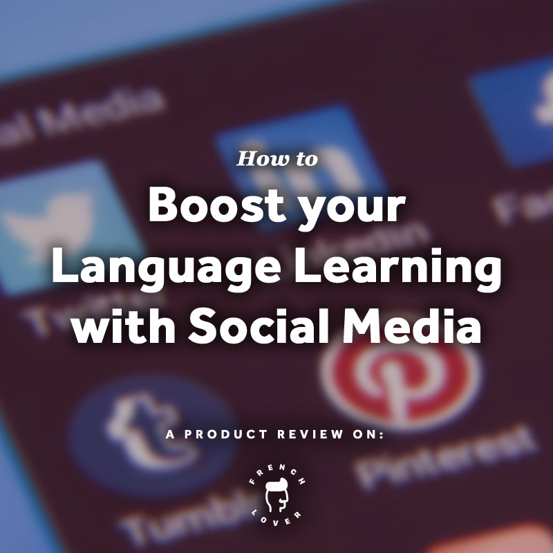 Social Media Success - Boost your Language Learning with Social Media. Pin this for later.