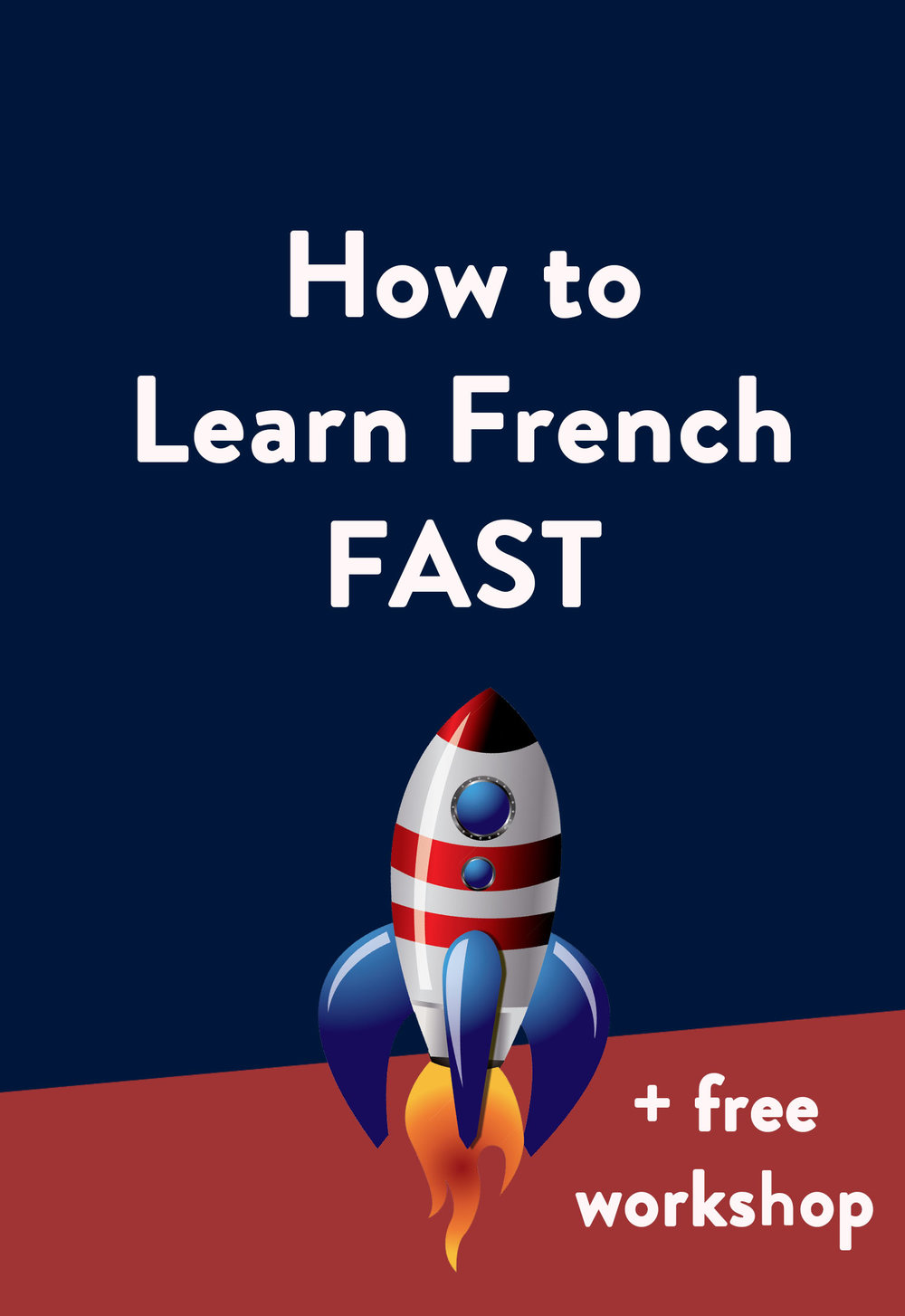 Two types of study that will make you learn French fast