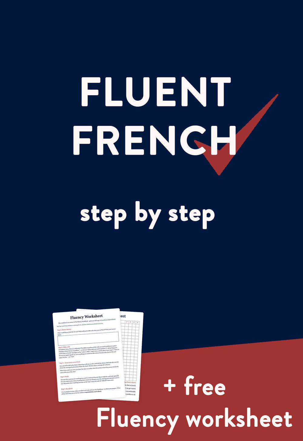 Learn to speak Fluent French step by step