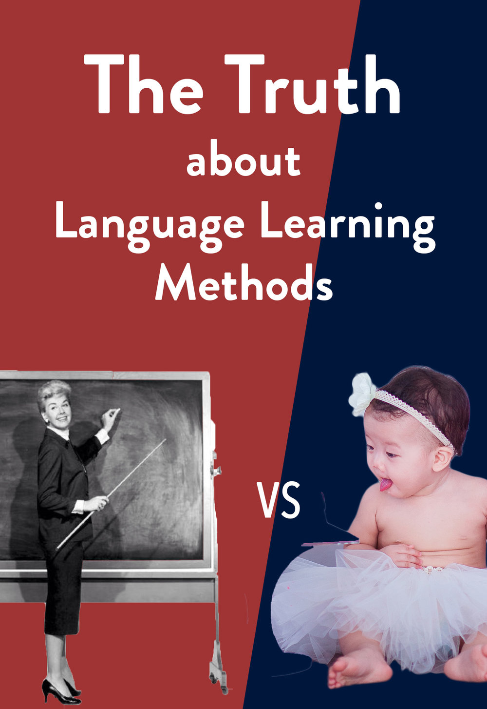 Best language learning method - natural versus technical language learning - classroom learning vs natural learning -learn languages like babies- language learning tools