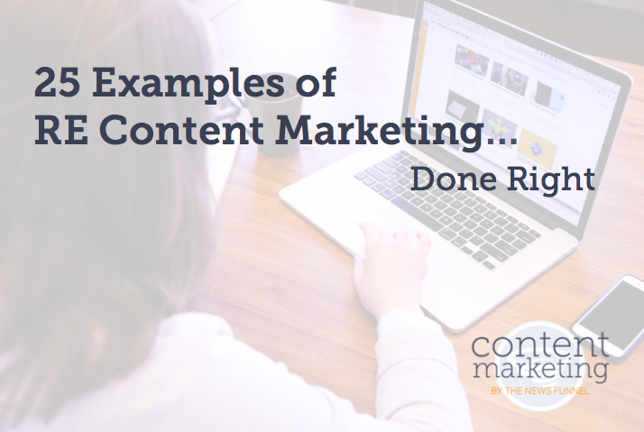 25 Examples Of Real Estate Content Marketing Done Right The