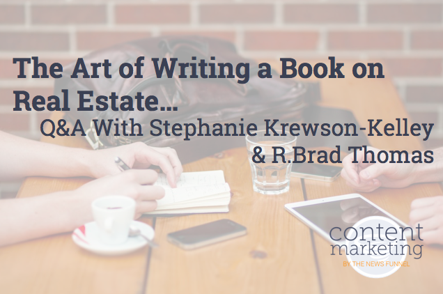 The Art Of Writing A Book On Real Estate The Content Funnel