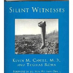 Silent Witnessess, 1995 <br>  Exhibition Catalogue  Kevin Cahill and Thomas Roma