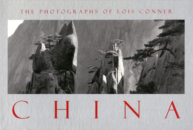 China: The Photographs of Lois Conner, 2000 Callaway New York