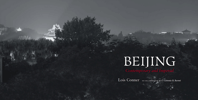 Beijing: Contemporary and Imperial, 2014  <br>Princeton Architectural Press