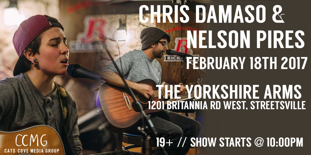 Come out to The Yorkshire Arms this Saturday to see Nelson Pires play songs from his upcoming EP along with other originals and covers, and opener Chris Damaso perform in his warm acoustic style!  Chris Damaso 10:30pm - 11:30pm Nelson Pires 11:45pm - 1:30am  FREE ADMISSION  19+
