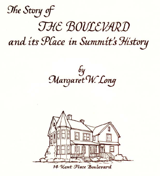 Author Margaret W. Long converted a 1985 slide show into this illustrated 24 page brochure, complete with maps, drawings and photographs, both current and historic. Beginning with the 1838 move to Summit by Chancellor James Kent of the N.Y. Chancery Court, the pamphlet provides the detailed history of what is now called Kent Place Boulevard. Not only does the booklet offer biographical and architectural details about the Boulevard, it provides a glimpse into life in Summit in days past.