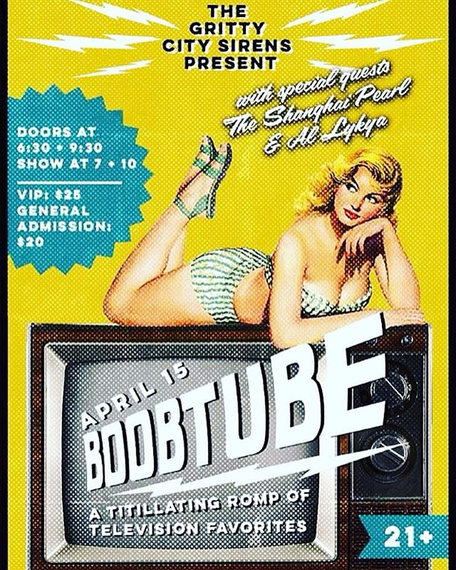 Do you have your tickets for #boobtube ?!? #TuneIn APRIL15th at #tacomalittletheatre #twoshowsonenight ➡️http://m.bpt.me/event/2889616  #specialguests @theshanghaipearl @mr.al.lykya #grittycitysirens #tacomaburlesque #seabq