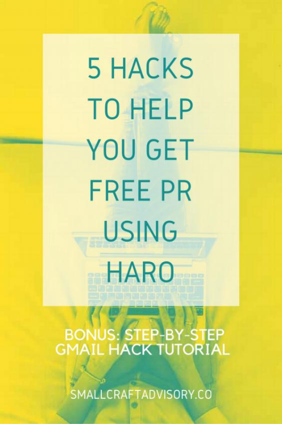 5 Hacks to Help You Get FREE PR Using HARO