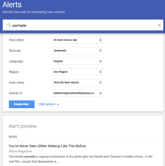 Set up Google alerts to keep tabs on your industry, products and competitors.
