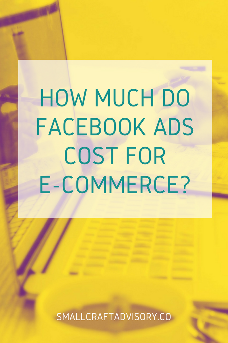 How Much Do Facebook Ads Cost for E-Commerce?