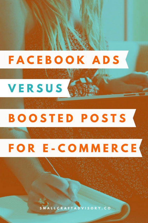 Facebook Ads Versus Boosted Posts for E-Commerce Businesses