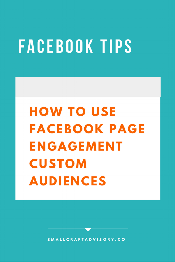 How to Use Facebook Page Engagement Custom Audiences