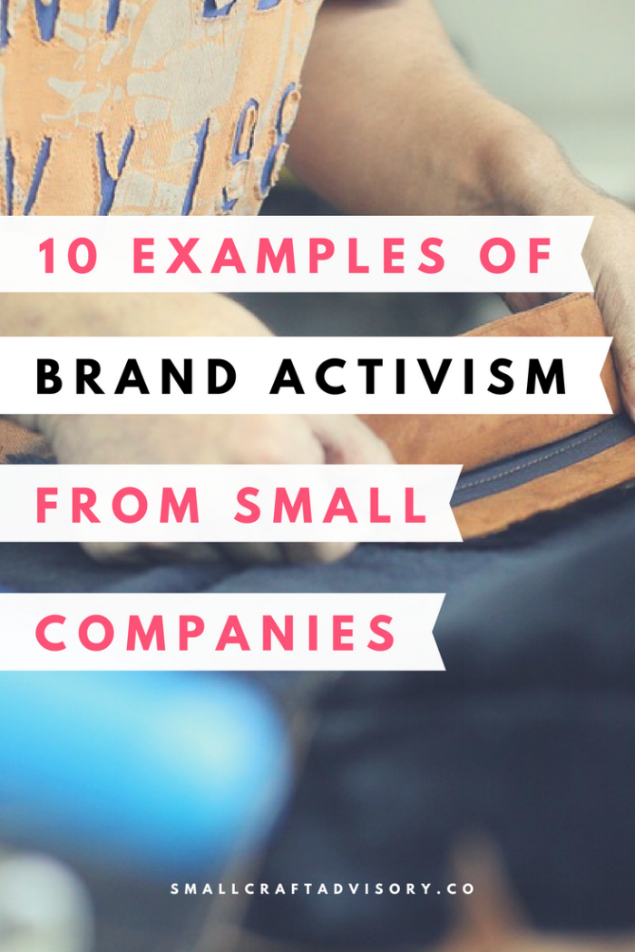 10 Examples of Brand Activism from Small Companies